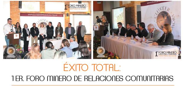 ÉXITO TOTAL: 1ER. FORO MINERO DE RELACIONES COMUNITARIAS