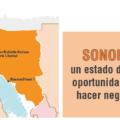 Sonora: un estado de gran oportunidad para hacer negocios