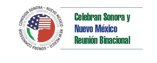 Celebran Sonora y Nuevo México Reunión Binacional