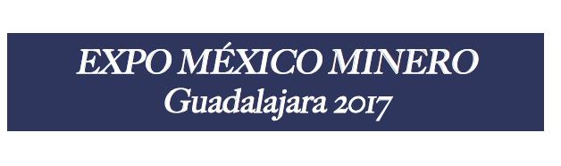 Expo México Minero Guadalajara 2017