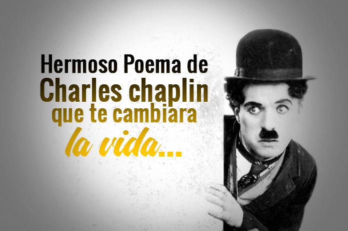Hermoso Poema de Charles Chaplin: El Mundo Pertenece a Quien se Atreve