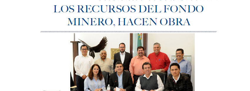 LOS RECURSOS DEL FONDO MINERO, HACEN OBRA