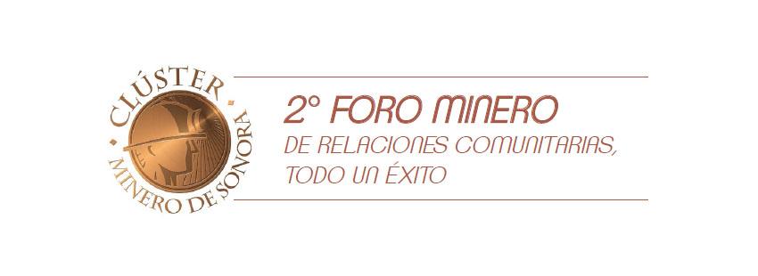2° FORO MINERO DE RELACIONES COMUNITARIAS, TODO UN ÉXITO